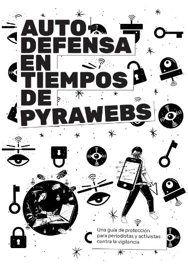 Auto Defensa en Tiempos de Pyrawebs
