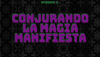 Conjurando-la-Magia-Manifiesta-1200x1200