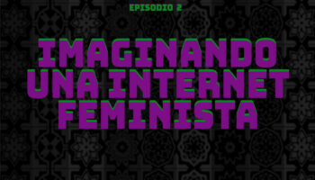 Imaginando-una-Internet-Feminista-1-1200x1200